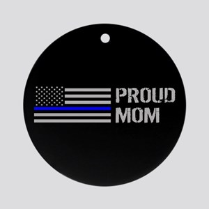 Police: Proud Mom Round Ornament