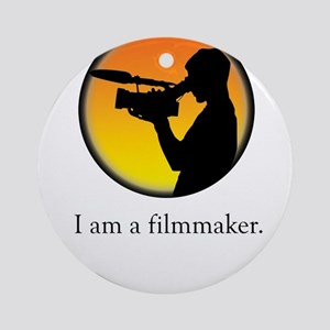 i am a filmmaker Ornament (Round)