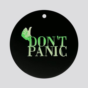 Don't Panic Ornament (Round)