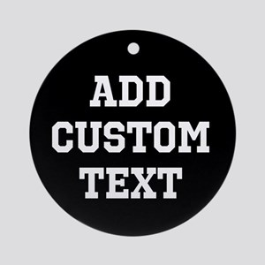 Custom Sports Text Black and White Ornament (Round