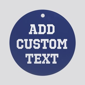 Custom Sports Text Blue White Ornament (Round)