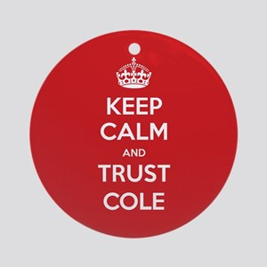 Trust Cole Ornament (Round)