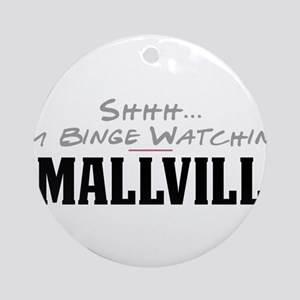 Shhh... I'm Binge Watching Smallville Round Orname