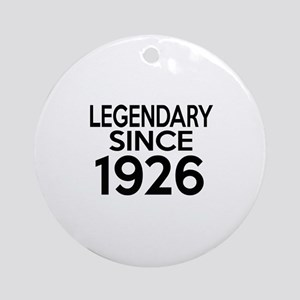 Legendary Since 1926 Round Ornament