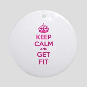 Keep calm and get fit Ornament (Round)