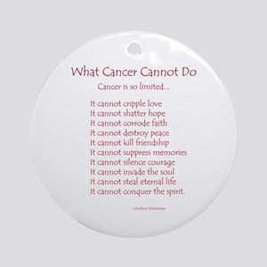 What Cancer Cannot Do Poem Ornament (Round)