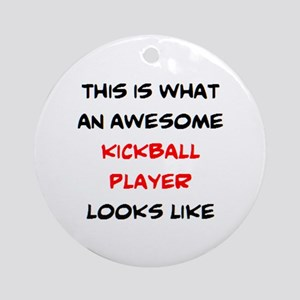 awesome kickball player Round Ornament