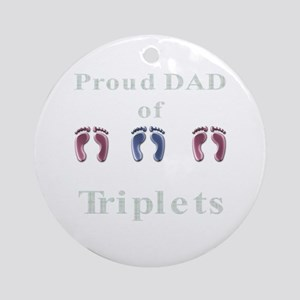 proud dad of triplets Ornament (Round)