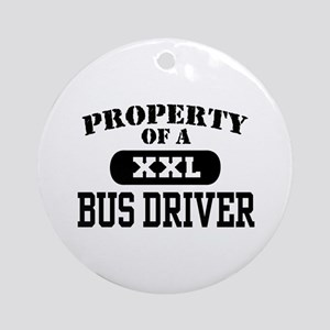 Property of a Bus Driver Ornament (Round)