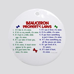 Beauceron Property Laws 2 Ornament (Round)