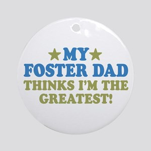 Greatest Foster Dad Ornament (Round)