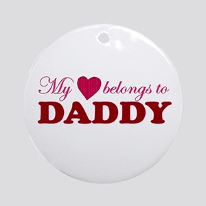 Heart Belongs to Daddy Ornament (Round)