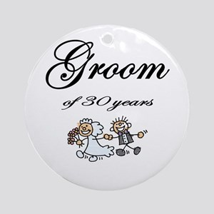 Groom of 30 Years Ornament (Round)