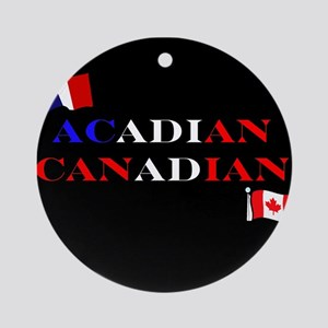 Acadian Canadian Ornament (Round)