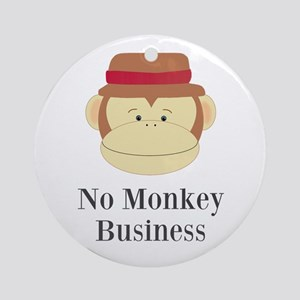 No Monkey Business Ornament (Round)