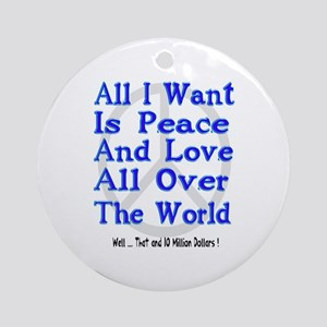 Peace, Love & Money Ornament (Round)