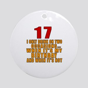 17 birthday Designs Round Ornament