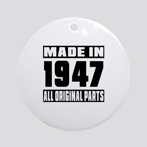 Made In 1947 Round Ornament