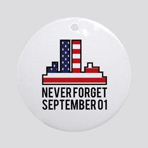 9 11 Never Forget Ornament (Round)