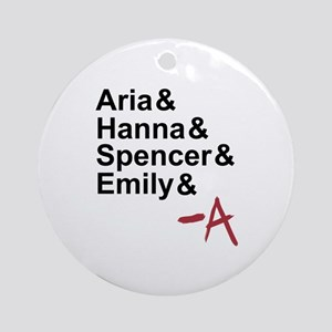 Aria & Hanna & Spencer & Emily & A Ornament (Round