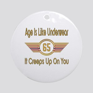 Funny 65th Birthday Round Ornament