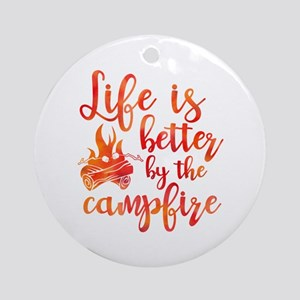 Life's Better Campfire Round Ornament