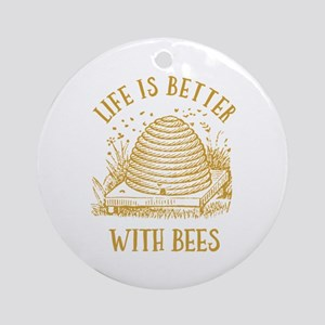 Life's Better With Bees Round Ornament