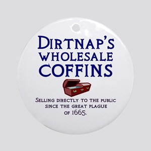 Dirtnap's Wholesale Coffins Ornament (Round)