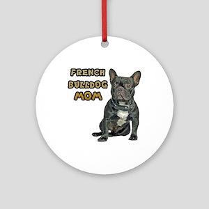 French Bulldog Mom Ornament (Round)