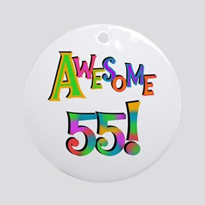 Awesome 55 Birthday Ornament (Round)