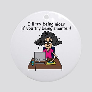 Intelligence Sarcasm Ornament (Round)