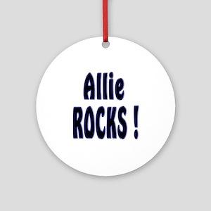Allie Rocks ! Ornament (Round)