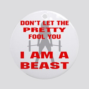 Female I Am A Beast Ornament (Round)