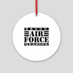 Proud Air Force Grandpa Ornament (Round)