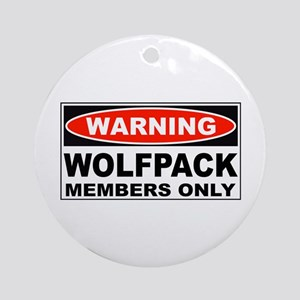 Warning Wolfpack Members Only Ornament (Round)