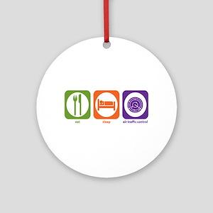 Eat Sleep Air Traffic Ornament (Round)