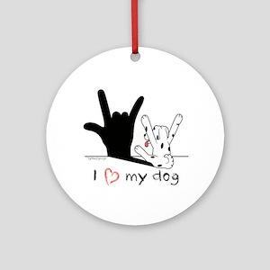 I Love My Dog Round Ornament