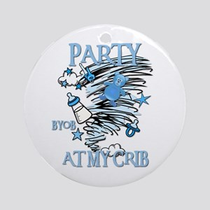 PARTY AT MY CRIB Ornament (Round)