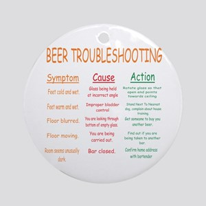 Beer Troubleshooting Ornament (Round)