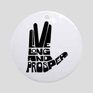 Live long and Prosper Ornament (Round)