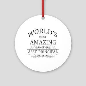 World's Most Amazing Asst. Princi Ornament (Round)