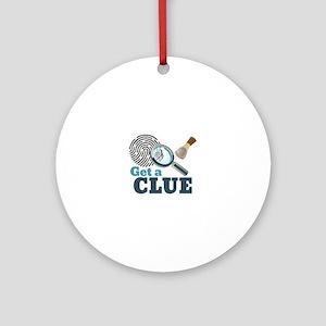 Get A Clue Round Ornament
