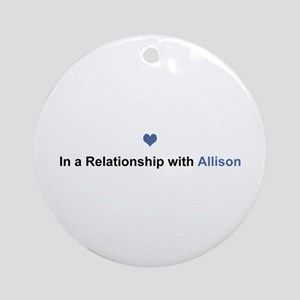 Allison Relationship Round Ornament