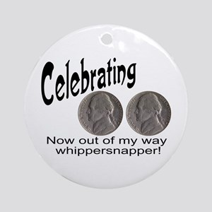 55 Birthday Whippersnapper Ornament (Round)