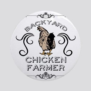 Backyard Chicken Farmer Round Ornament