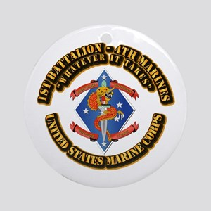 1st Bn - 4th Marines with Text Ornament (Round)