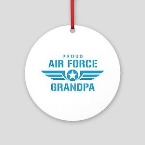 Proud Air Force Grandpa W Ornament (Round)