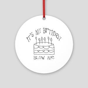 birthday blow me Ornament (Round)
