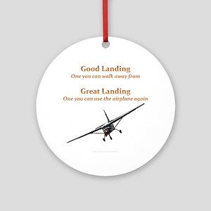 Good Landing/Great Landing Ornament (Round)
