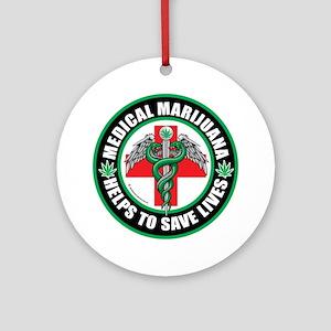 Medical-Marijuana-Helps-Saves-Lives Ornament (